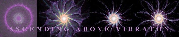 Ascending Above Vibration